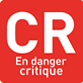 En danger critique (CR)